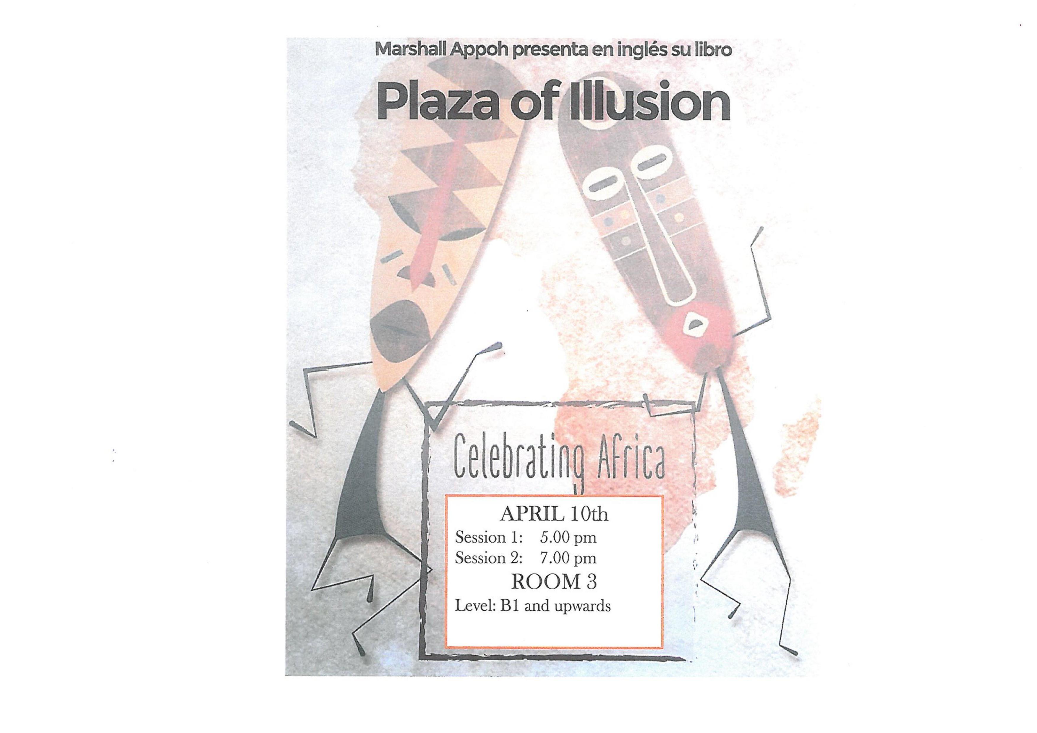 "0001 6 - Marshall Appoh nos presenta su libro ""The Plaza of Illusion"""